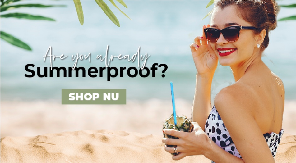 Are you already Summerproof?